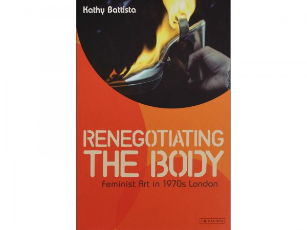 'Re-Negotiating the Body' by Kathy Battista